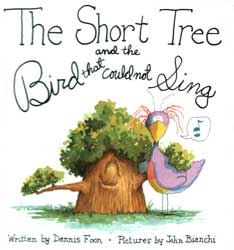 Cover of The Short Tree and The Bird that Could Not Sing